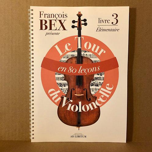 Le Tour du violoncelle en 80 leçons - Livre 3