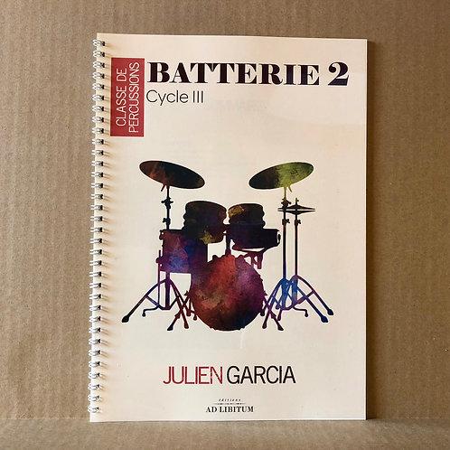 """Méthode de batterie 2 CIII (Collection """"Classe de percussions"""")"""