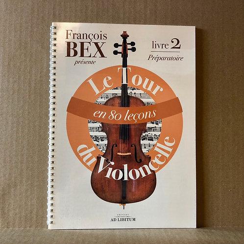 Le Tour du violoncelle en 80 leçons - Livre 2
