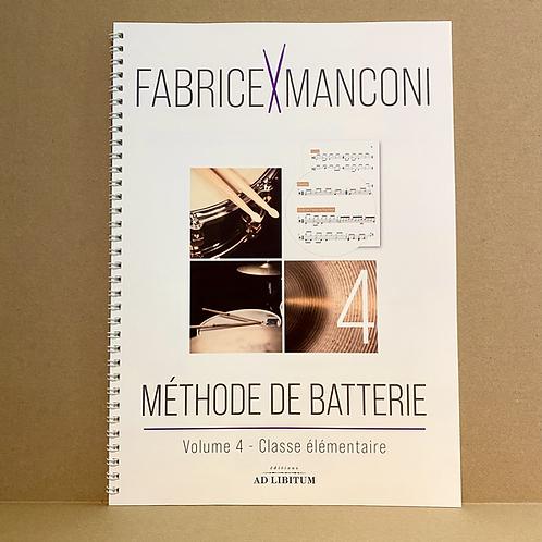 Méthode de batterie // vol.4 - Classe élémentaire