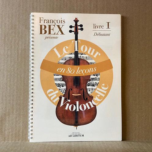 Le Tour du violoncelle en 80 leçons - Livre 1
