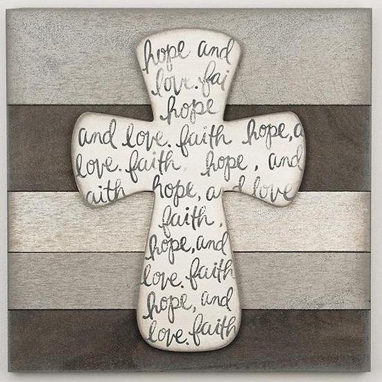 Faith, Hope, And Love Wooden Cross Sign