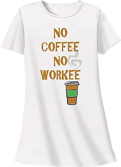 No Coffee No Workee Sleep Shirt