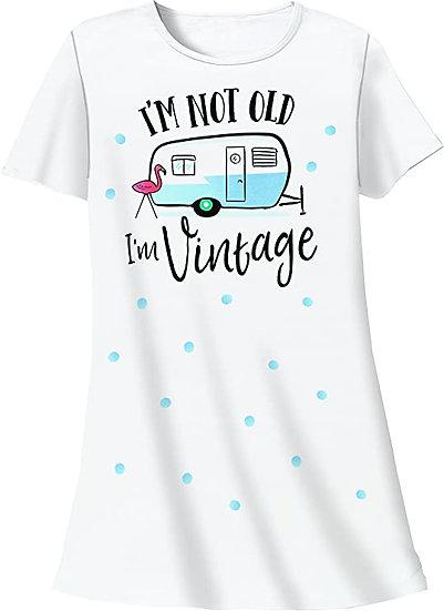 I'm Not Old I'm Vintage Sleep Shirt
