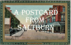 A Postcard from Saltburn