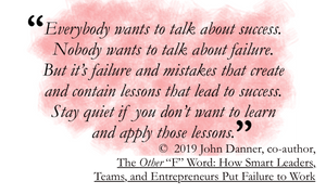 """Quote by John Danner: Everybody wants to talk about success. Nobody wants to talk about failure. But it's failure and mistakes that create and contain lessons that lead to success. Stay quiet if you don't want to learn and apply those lessons."""""""