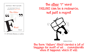 Graphic - The term Failure itself carries a lot of baggage for most of us. Commiserate when Failure happens, which it will.