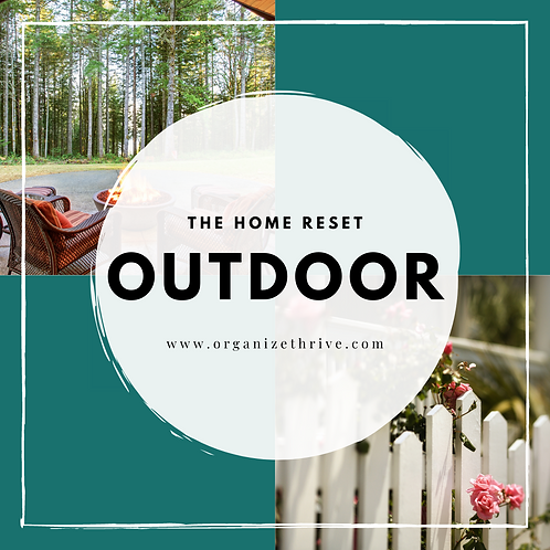 Outdoor Space (from The Home Reset)