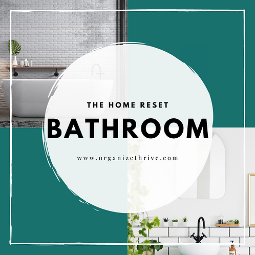 Bathroom (from The Home Reset)