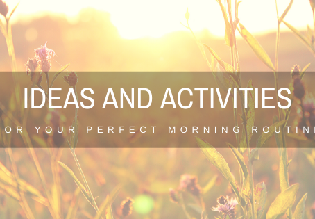 Morning Routine: Ideas and Activities