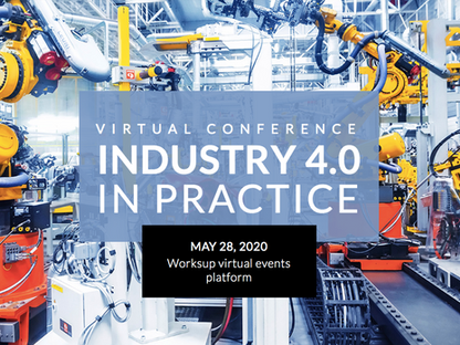 Join the First Virtual Industry 4.0 in Practice Conference