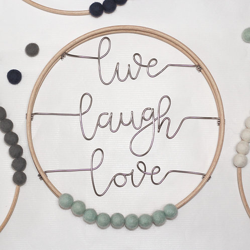 live laugh love; Hoop by Wired Mama