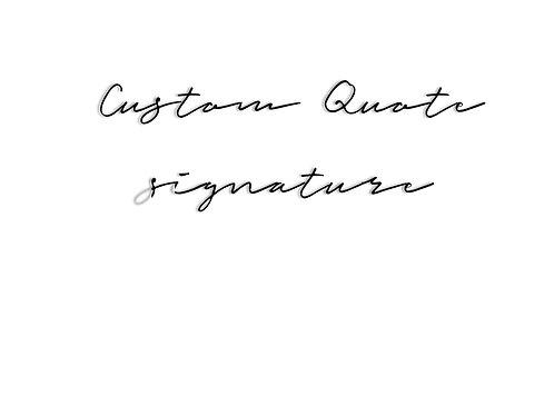 Custom Quote in Signature