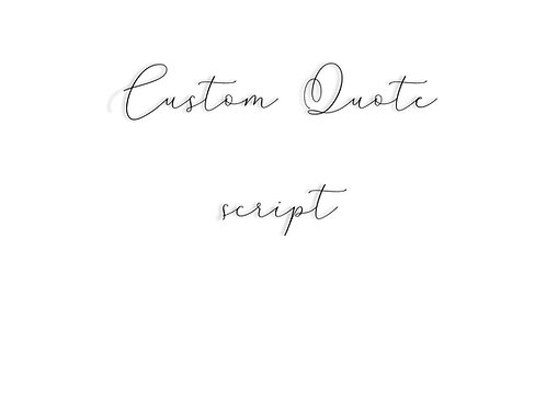 XL Custom Quote in Script
