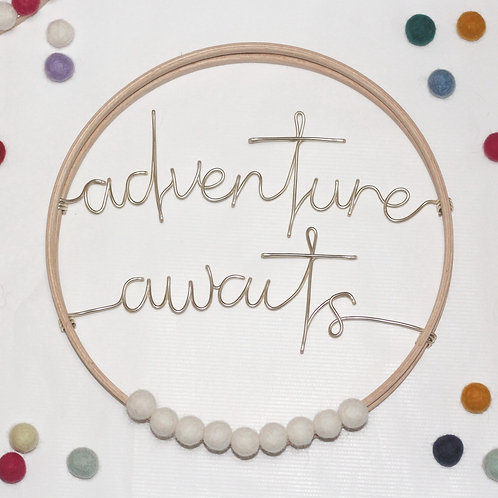 adventure awaits; Hoop by Wired Mama