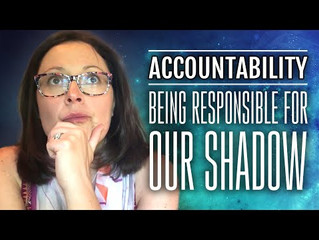 Accountability | Being Responsible For Our Shadow |