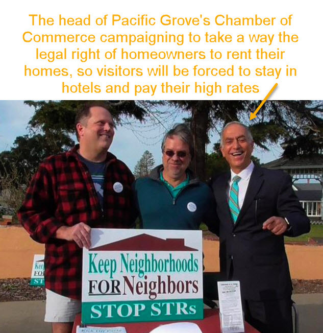 Chamber of Commerce supports taking away homeowner and visitor rights
