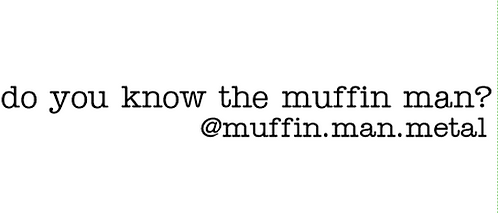 Muffin Man Bumper Sticker