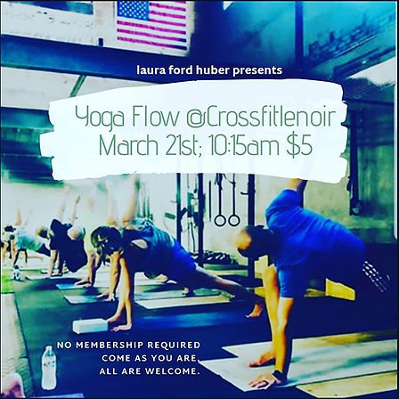 Yoga Flow _ Crossfit Lenoir March 21st._