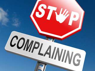 Complaining.  Why?