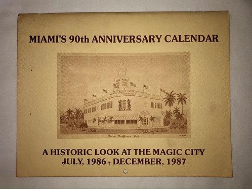 Miami's 90th Anniversary Calendar