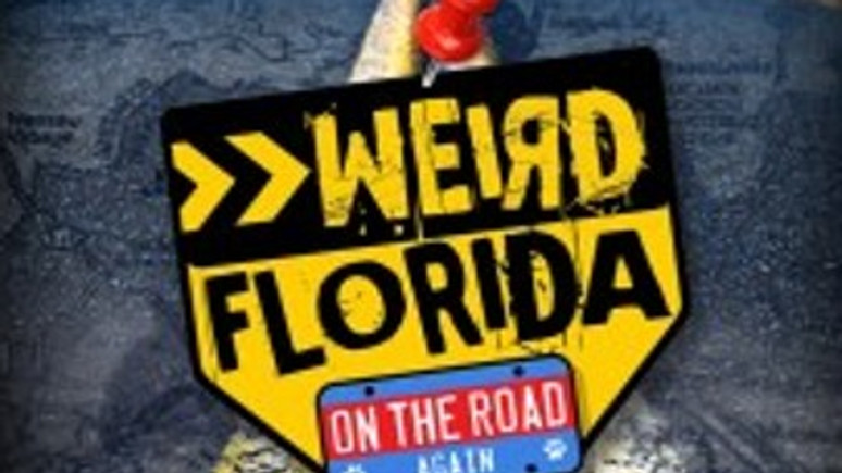 Scenes from WLRN's WEIRD FLORIDA: ON THE ROAD AGAIN