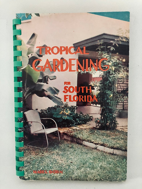 Tropical Gardening by Mabel Dorn