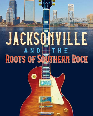 Jacksonville and the Roots of Southern R