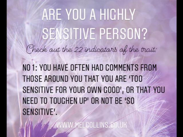 Are you a Highly Sensitive person? 22 indicators to help you recognise whether you might be one...
