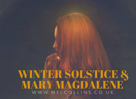 WINTER SOLSTICE AND THE MAGDALENE ENERGIES