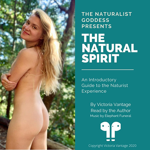 Audio Book-The Natural Spirit: An Introductory Guide to the Naturist Experience