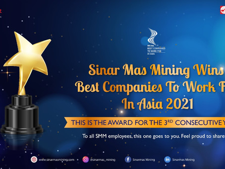 It's Official! Sinar Mas Mining Wins Best Companies to Work for in Asia 2021