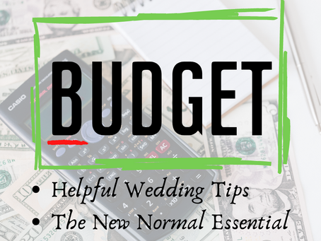 Wedding Budget: What You Need to Know in the New Normal