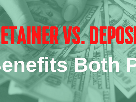 Retainer vs Deposit - Which Benefits Both Parties?