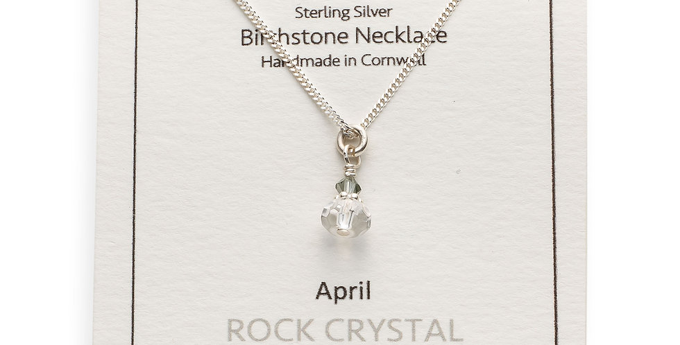 April Birthstone Necklace - Rock Crystal