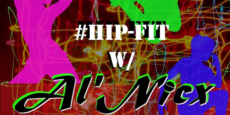 Hip-Fit w/ Al'Nicx