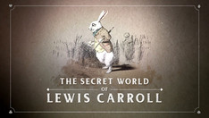 The Secret World of Lewis Carroll