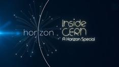 Horizon: Inside Cern