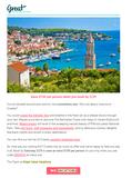Subject Line: Take a Croatian Vacation!