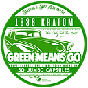 Green Means Go - Super Green Malaysian Maeng Da