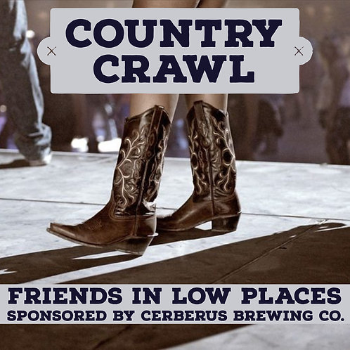 Country Bar Crawl - Friends In Low Places - April 6th