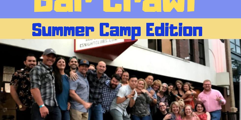 Down Town Walking Bar Crawl - Summer Camp Edition