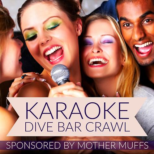 Dive Bar Crawl - Karaoke Night -  Fri. June 14th