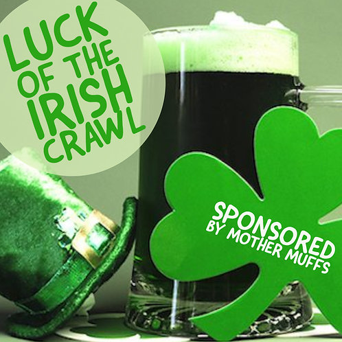 Luck of the Irish Crawl - Fri. March 15th