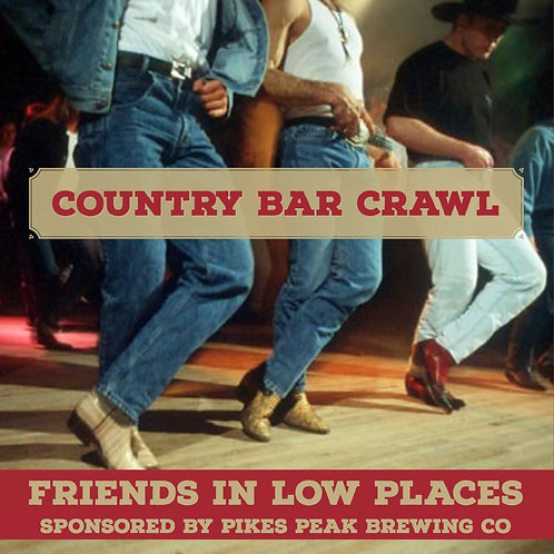 Country Bar Crawl - Friends In Low Places - March 23rd