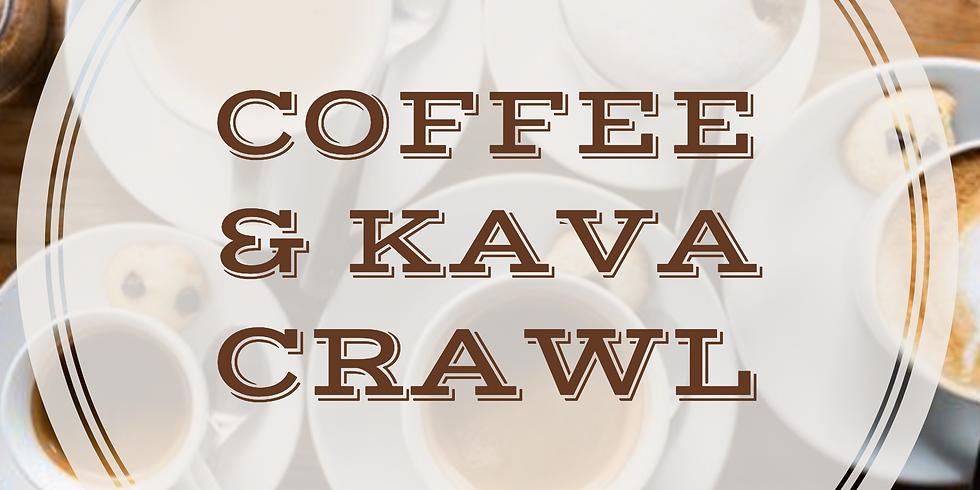 Coffee and Kava Crawl