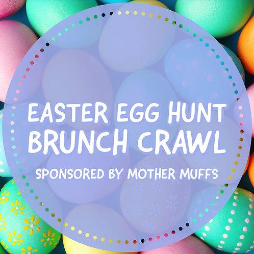 """""""Easter Egg"""" Hunt Brunch Crawl - April 28th"""