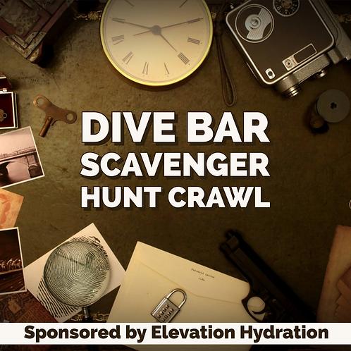 Dive Bar Crawl - Scavenger Hunt! Fri. May 24th