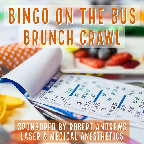 Brunch Crawl - Bingo on the Bus! June 23rd