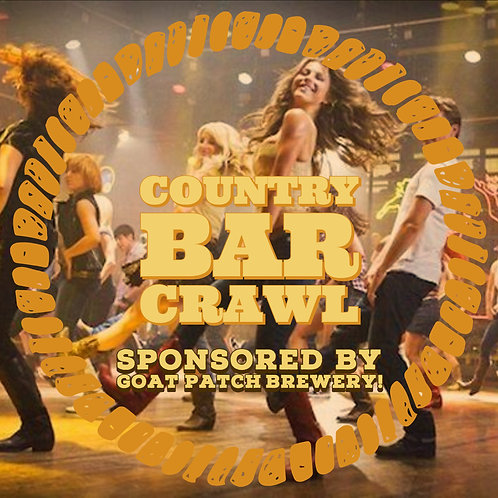 Country Bar Crawl - Friends In Low Places - April 20th